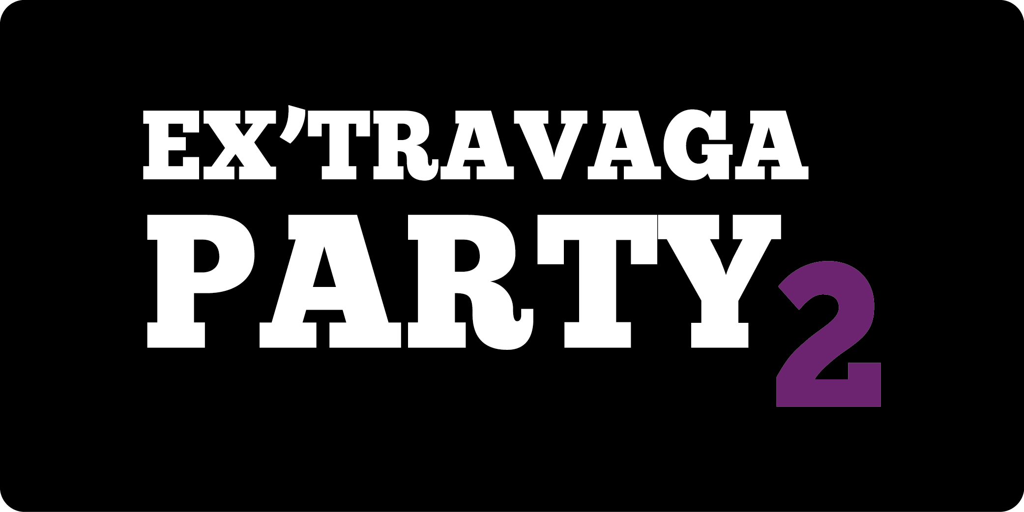 EX'TRAVAGA Party 2 Logo